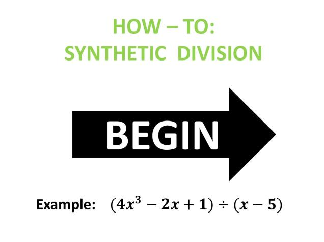 How-To: Synthetic Division